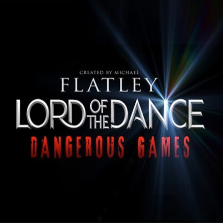 London Theatre- Lord of the Dance: Dangerous Games